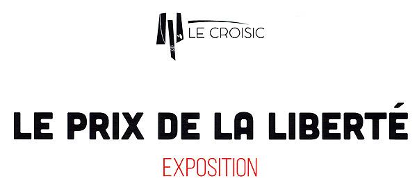 20190414_exposition_le_prix_de_la_liberte_le_croisic_affiche_titre_w.jpg