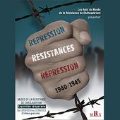 Réprssion - Résistances - Répression